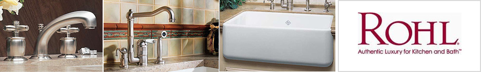 Rohl Kitchen and Bathroom Sinks, Faucets and more